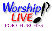Worship LIVE! for Churches